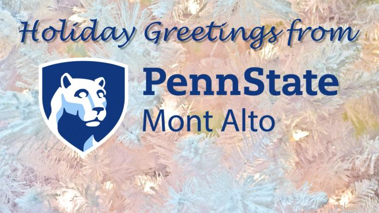 2017 Penn State Mont Alto Holiday Greeting
