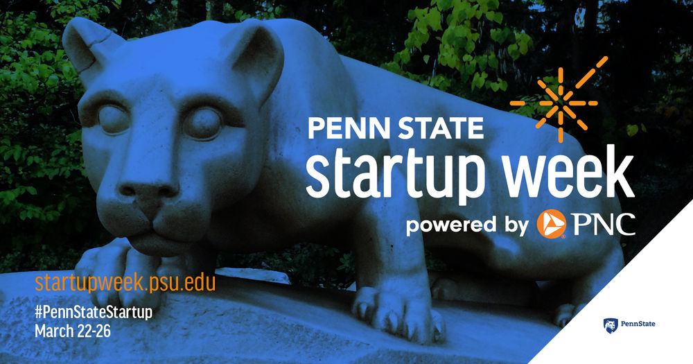 Startup Week banner with nittany lion shrine in background