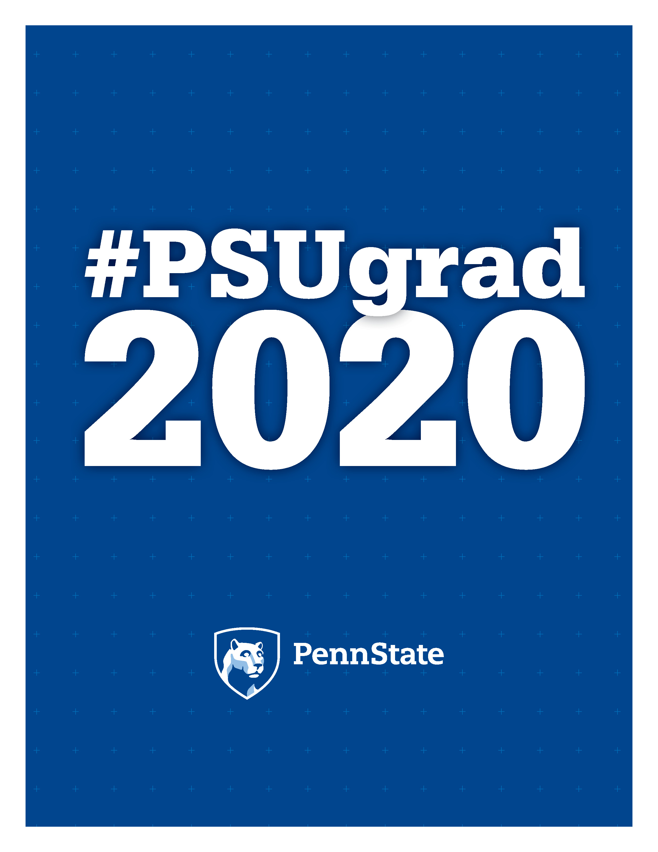 "Graphical text and Penn State mark ""PSUgrad 2020"""